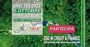 Esg in Credit&Finance, un evento che traccia il passaggio da economia reale a economia sostenibile
